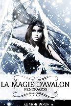 La magie d'Avalon 2. Pendragon
