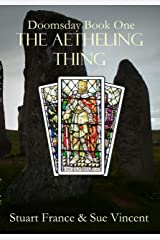 The Aetheling Thing (Doomsday Book 1) Kindle Edition