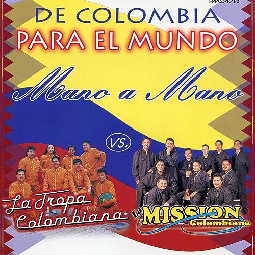 Lo Que Traje De Colombia by La Tropa Colombiana on Amazon ...