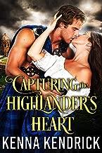 Capturing the Highlander's Heart: Scottish Medieval Highlander Romance Novel
