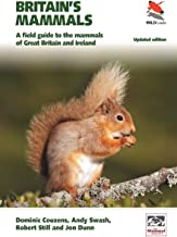 Britain's Mammals Updated Edition: A Field Guide to the Mammals of Great Britain and Ireland (WILDGuides Book 81)