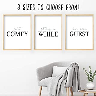 Get Comfy And Stay Awhile Be Our Guest - Wall Art (3 Unframed Prints - Multiple Sizes, Get Comfy Sign, Get Comfy and Stay Awhile Sign, Great Gift, Guest Room Wall Decor)