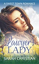 Lawyer's Lady (Sweet Town Clean Historical Western Romance Book 14)