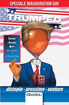 TRUMPED - SPECIALE INAUGURATION DAY