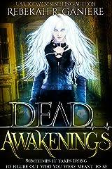 Dead Awakenings Kindle Edition