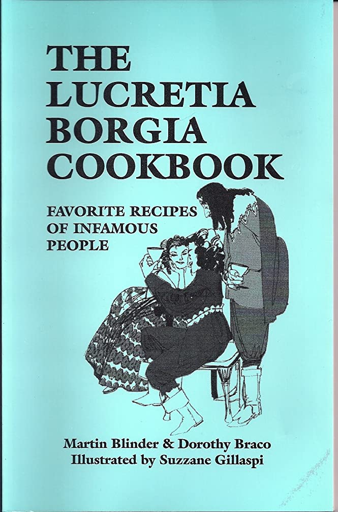 なめらかな乳白色ローマ人The Lucretia Borgia Cookbook (English Edition)