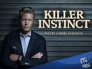Killer Instinct with Chris Hansen Season 1