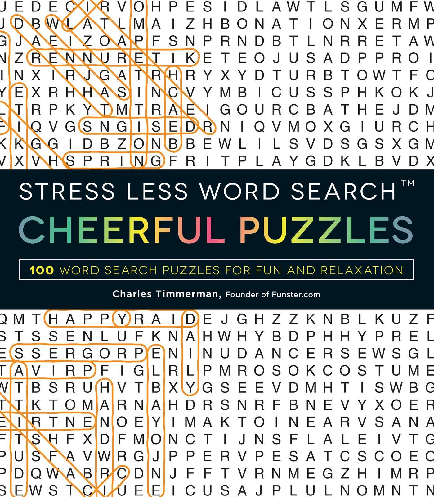 Image OfStress Less Word Search - Cheerful Puzzles: 100 Word Search Puzzles For Fun And Relaxation