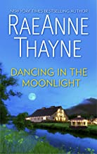 Dancing in the Moonlight: A Romance Novel (The Cowboys of Cold Creek Book 3)