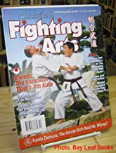 Classical Fighting Arts Magazine: The Authentic Martial Disciplines of China, Japan, and Okinawa, Volume 2 Number 14 (Issue #37), 2008