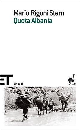 Quota Albania (Einaudi tascabili. Scrittori Vol. 1077)