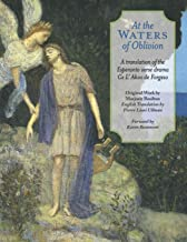 At The Waters of Oblivion: A Translation of the Esperanto Verse Drama Ce l' Akvo Forgeso