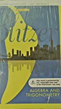 ALGEBRA AND TRIGONOMETRY 6TH. EDITION ANNOTATED INSTRUCTOR'S COPY BLITZER