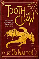Tooth and Claw Kindle Edition