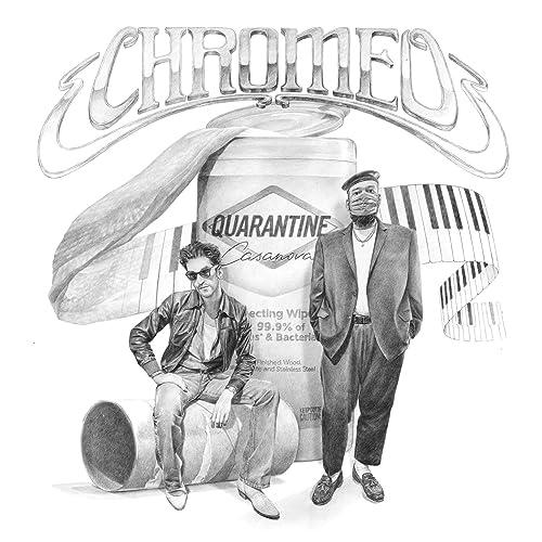 Quarantine Casanova [Explicit] by Chromeo on Amazon Music - Amazon.com