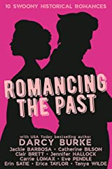Romancing the Past Kindle Edition