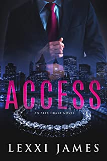 Access: An Alex Drake Novel (The Alex Drake Series Book 1)