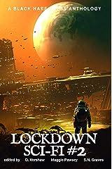SCI-FI #2: Lockdown Science Fiction Adventures Kindle Edition