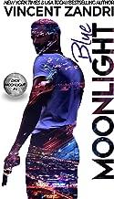 Blue Moonlight: A Dick Moonlight PI Thriller