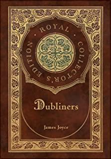 Dubliners (Royal Collector's Edition) (Case Laminate Hardcover with Jacket)