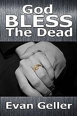God Bless The Dead (The Claddagh Trilogy Book 1) Kindle Edition