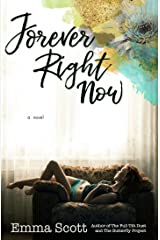 Forever Right Now: A Single Dad Romance Kindle Edition