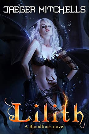 Bloodlines - Lilith: A Dark Fantasy Harem novel