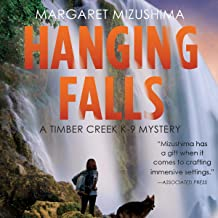 Hanging Falls: A Timber Creek K-9 Mystery, Book 6