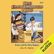 Kristy and the Dirty Diapers: The Baby-Sitters Club, Book 89