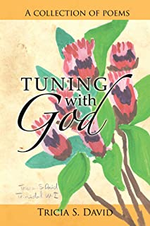 Tuning with God: A Collection of Poems (English Edition)
