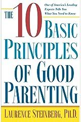 The Ten Basic Principles of Good Parenting (English Edition) Formato Kindle