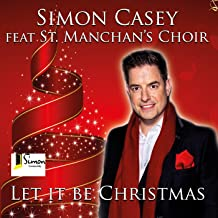 Let It Be Christmas (feat. St. Manchan's Choir)