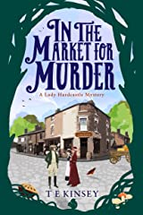 In the Market for Murder (A Lady Hardcastle Mystery Book 2) (English Edition) Format Kindle