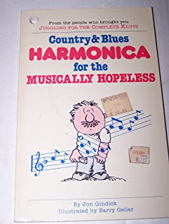 Country and Blues Harmonica for the Musically Hopeless