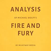 Analysis of Michael Wolff's Fire and Fury