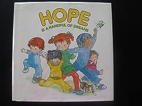 Hope is a handful of dreams
