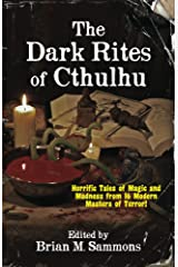 The Dark Rites of Cthulhu Kindle Edition