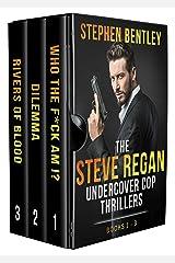 The Steve Regan Undercover Cop Thrillers Trilogy: The Original Books 1 - 3 Box Set Kindle Edition
