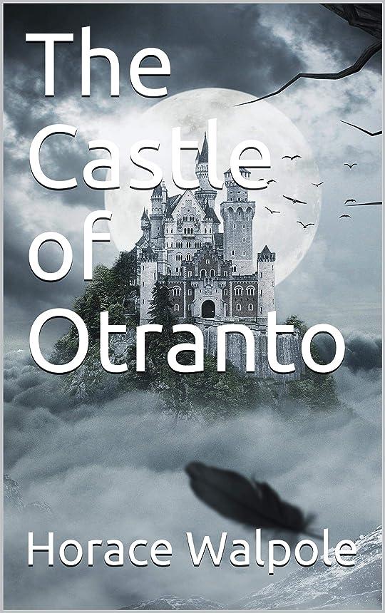 振るう細断しっとりThe Castle of Otranto (English Edition)