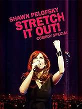 Shawn Pelofsky: Stretch It Out