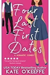 Four Last First Dates: A Sweet Romantic Comedy of Love, Friendship and One Big Cake (Cozy Cottage Café Book 4) Kindle Edition