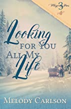 Looking for You All My Life (Whispering Pines Book 3)