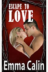 Escape To Love: A Suspense Romance Thriller (The Love In A Hopeless Place Collection Book 3) Kindle Edition