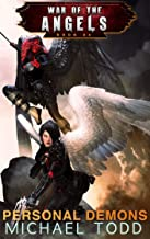 Personal Demons: A Supernatural Action Adventure Opera (War Of The Angels Book 4)