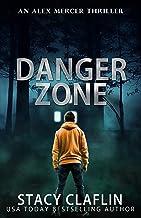 Danger Zone (An Alex Mercer Thriller Book 8)