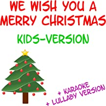 We Wish You a Merry Christmas - Kids Version