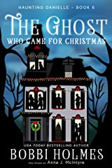 The Ghost Who Came for Christmas (Haunting Danielle Book 6) Kindle Edition