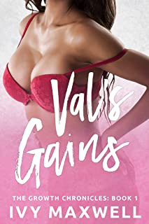 Val's Gains: A Breast Expansion and Female Muscle Growth Story (The Growth Chronicles Book 1)