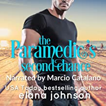The Paramedic's Second Chance (Sweet Contemporary Beach Romance): Hawthorne Harbor Second Chance Romance, Book 1