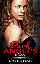 DARK ANGEL'S SEDUCTION (The Children Of The Gods Paranormal Romance Series Book 15)